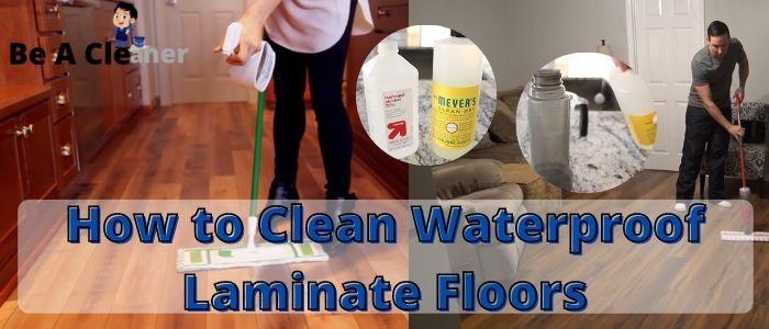 How To Clean Waterproof Laminate Floors, Best Way To Clean Waterproof Laminate Flooring