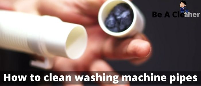 How to clean washing machine pipes